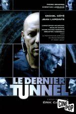 Le Dernier tunnel