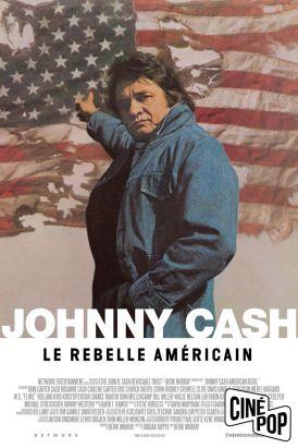 Johnny Cash: Le rebelle américain