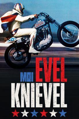 Moi, Evel Knievel