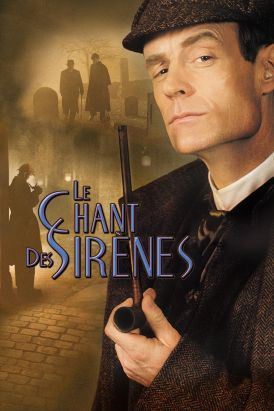 Sherlock Holmes: Le Chant des sirènes