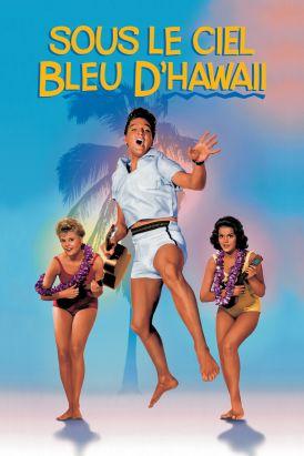 Sous le ciel bleu d'Hawaii
