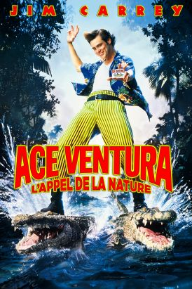 Ace Ventura : l'appel de la nature