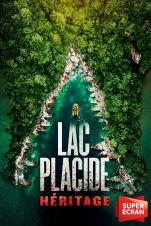 Lac Placide : héritage