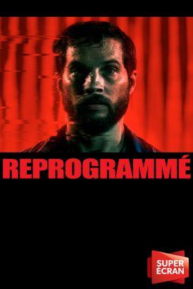 Reprogrammé
