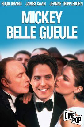 Mickey Belle Gueule