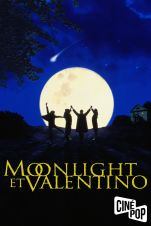 Moonlight et Valentino