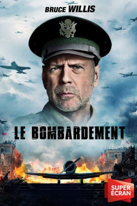 Le bombardement