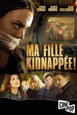 Ma fille kidnappée!