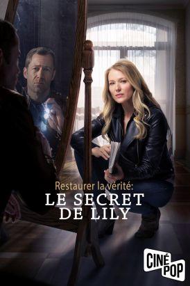 Restaurer la vérité : Le secret de Lily