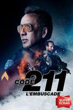 Code 211 : l'embuscade