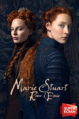 Marie Stuart: Reine d'Écosse