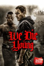 We Die Young V.F.